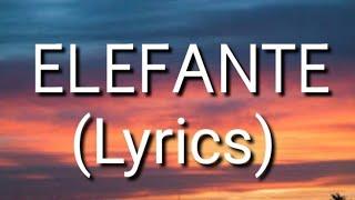 Nk - Elefante Lyrics •|