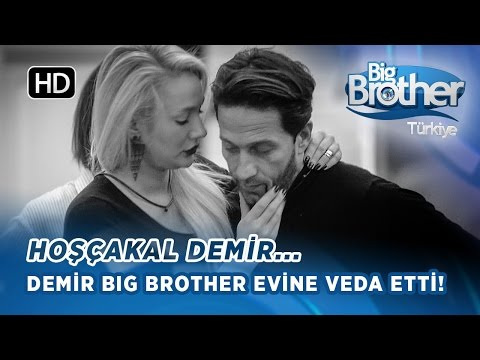 Big Brother Demir'den Hüzünlü Veda!