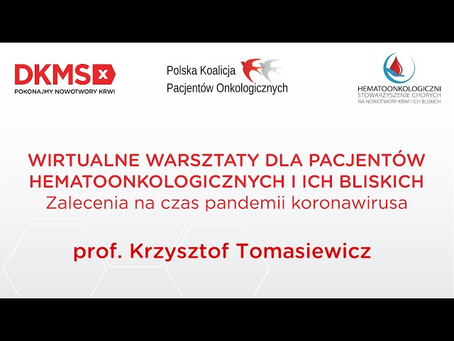 Warsztaty hematoonkologiczne | prof. Krzysztof Tomasiewicz