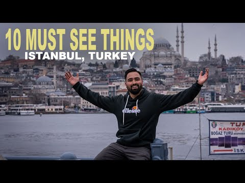 10 MUST DO THINGS in Istanbul, Turkey 2021