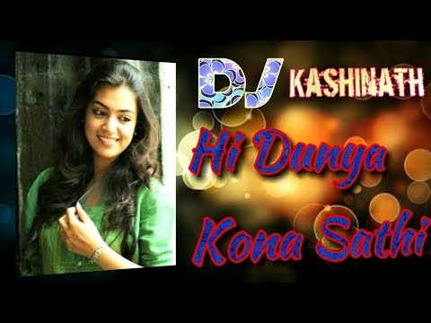 Hi Dunya Kona Sathi Electro  Halgi  Mix By_ Dj Kashinath _N _Dj Umesh _Kantekur (Murum) _Tq.Omerga