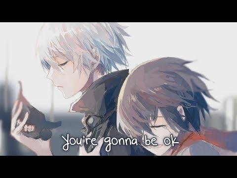 Nightcore - You're Gonna Be Ok - (Lyrics)