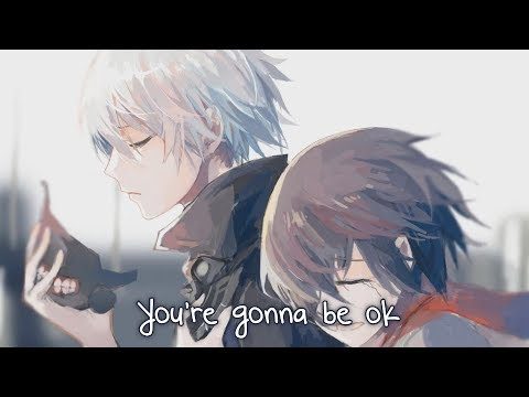 Nightcore - You're Gonna Be Ok - (Lyrics)