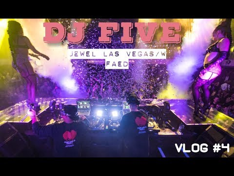FAED (FIVE AND ERIC DLUX) @ JEWEL LAS VEGAS ( DJ FIVE VLOG #4)