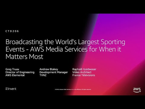 AWS re:Invent 2018: Broadcasting Sporting Events: AWS Media Services When It Matters Most (CTD206)