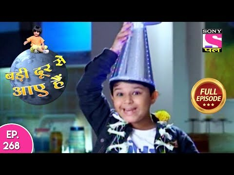 Badi Door Se Aaye Hain - Full Episode 268 - 14th December, 2017