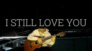 (The Overtunes) I Still Love You -Fingerstyle Cover  by Michael Lie | OST. Cek Toko Sebelah