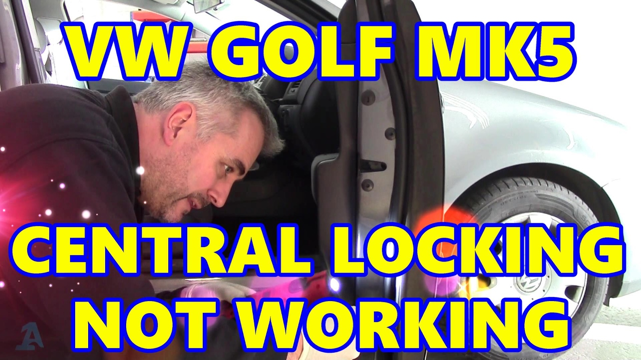 Vw Golf Mk5 Front Central Locking Not Working Youtube Car Lock Wiring Diagram