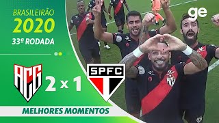 ATLÉTICO-GO 2 X 1 SÃO PAULO | MELHORES MOMENTOS | 33ª RODADA BRASILEIRÃO 2020 | ge.globo
