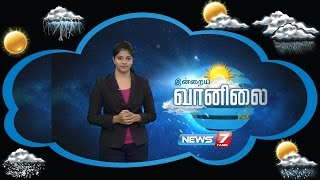 Weather Forecast | 08-09-2016 | News7 Tamil