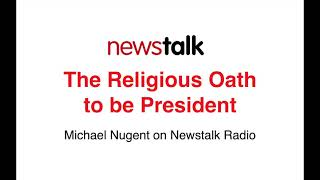 The religious oath to be President - Michael Nugent on newstalk screenshot 2