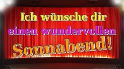 Sonnabendgrüße Video, Guten Morgen Grüße Samstag mit Bildern und Wünschen, Lieder von Thomas Koppe