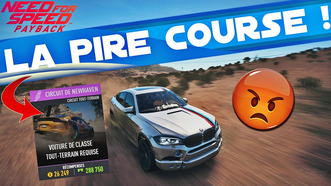 Need For Speed Payback La Pire Course