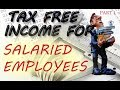 TAX FREE INCOME | SALARIED EMPLOYEES | SEC 10 (14) (i) | PART 1 |