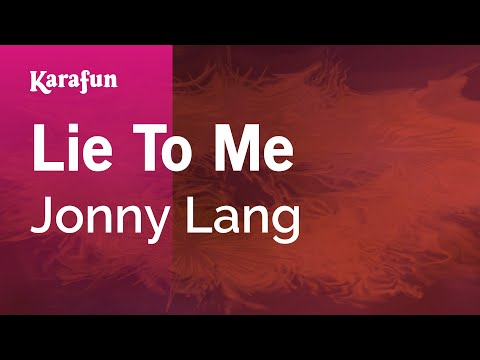 Karaoke Lie To Me - Jonny Lang *