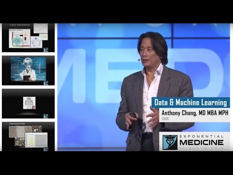 Anthony Chang | Data and Machine Learning | Exponential Medicine 2016