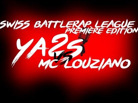 YA2S vs MC LOUZIANO (main-event) | Swiss Battlerap League 1ère édition