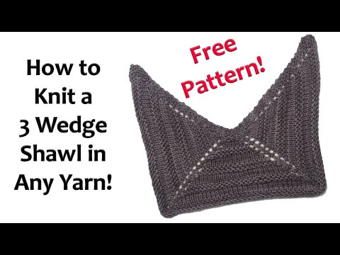 Free Easy Knitting Pattern How To Knit A 3 Wedge Shawl In Any Yarn