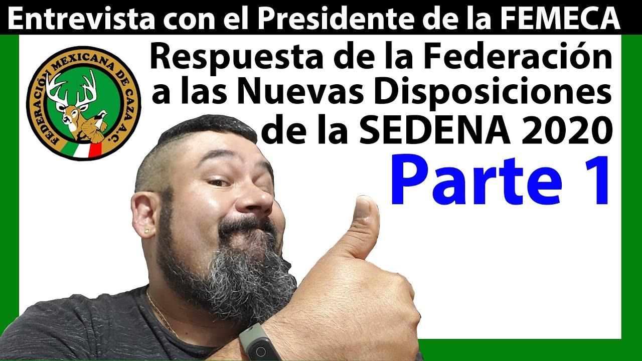SEDENA 2020 - FEMECA APOYANDO A LOS CAZADORES DE MÉXICO