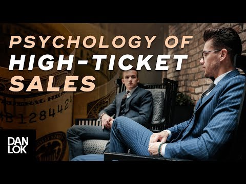 The Psychology of High-Ticket Sales - The Art of High Ticket Sales Ep. 14