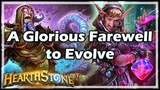 [Hearthstone] A Glorious Farewell to Evolve