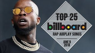 Top 25 • Billboard Rap Songs • June 9, 2018  Airplay-charts