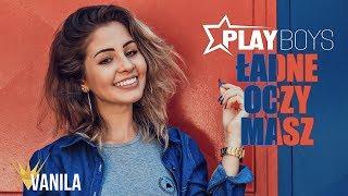 Playboys - Ładne Oczy Masz (Takie Ładne Oczy) (Oficjalny audiotrack)