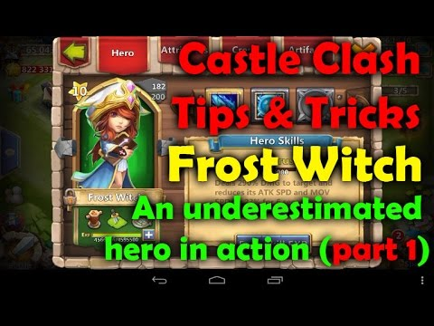 Castle Clash Tips And Tricks. Frost Witch Part 1. An Underestimated Hero In Action