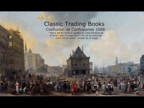 Best Trading Books: Lessons from Confusion de Confusiones by Joseph de la Vega