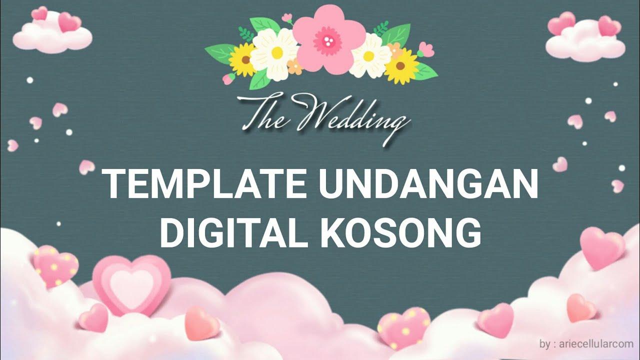 Template undangan pernikahan digital kosong tinggal isi ...