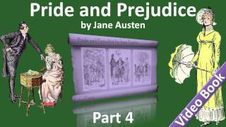 Part 4 - Pride and Prejudice Audiobook by Jane Austen (Chs 41-50)(, 2011-11-17T05:33:17.000Z)