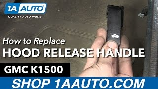 How to Replace Install Hood Release Handle 1996 GMC Sierra K1500 Buy Auto Parts at 1AAuto.com