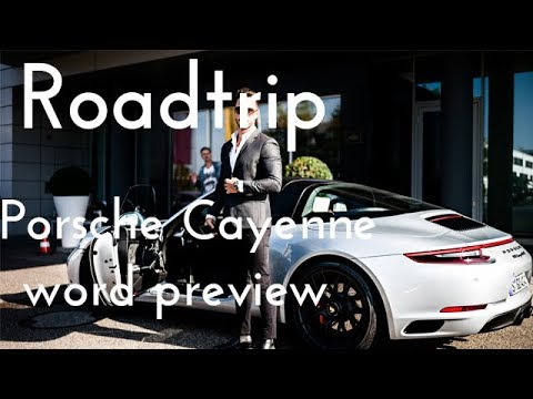 Roadtrip to Stuttgart - Porsche Cayenne World Preview