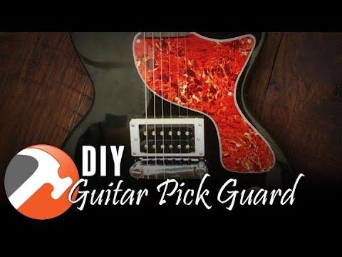 DIY Custom Guitar Pick Guard - I CAN MAKE THAT
