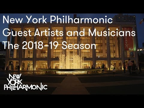 New York Philharmonic Guest Artists and Musicians: The 2018–19 Season