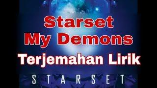 Starset - My Demons (Terjemahan lirik)