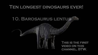Top 10 LONGEST DINOSAURS EVER