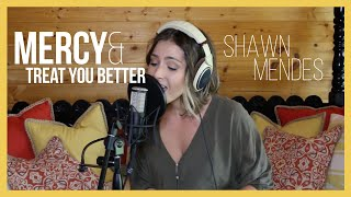 Mercy x Treat You Better - Shawn Mendes (Cover by Audri T.)