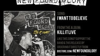 New Found Glory - I Want To Believe
