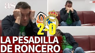 SHAKHTAR 2 - REAL MADRID 0 |Así vivió Roncero la debacle del Madrid... | Diario AS