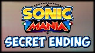 SECRET ENDING in Sonic Mania