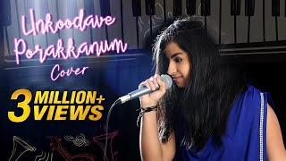 Unkoodave Porakkanum Cover Song | Sid Sriram | Namma Veetu Pillai Songs | Sivaangi | Cover Songs
