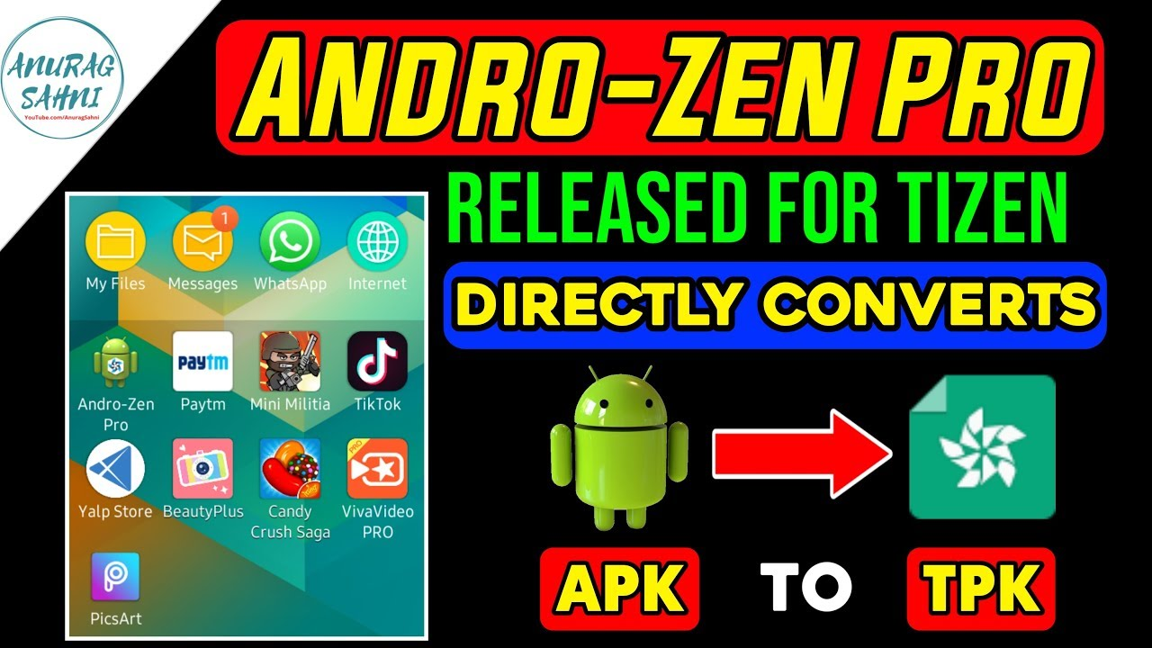 Androzen Pro for Tizen Released | Converts any APK to TPK without Firmware  Update