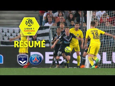 Girondins de Bordeaux - Paris Saint-Germain ( 0-1 ) - Résumé - (GdB - PARIS) / 2017-18