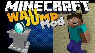 Minecraft Mod - WALL JUMP AND GRANTER MOD - JUMP OFF OF WALLS