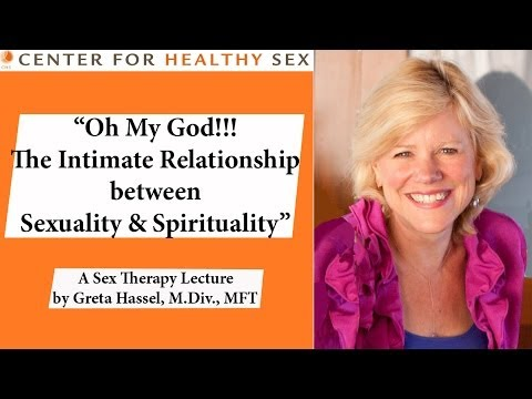 Sexuality & Spirituality -- Greta Hassel lecture at Center for Healthy Sex