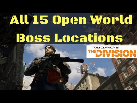 All 16 Open World Boss Locations Farming (The Division)!