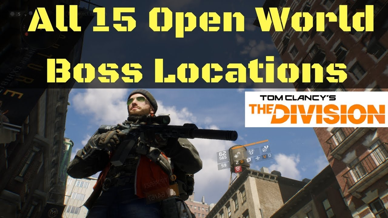 Map Of World Bosses In The Division.All 15 Open World Boss Locations Farming The Division Youtube