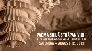 Padma Shila Sthapan at BAPS Shri Swaminarayan Mandir, Chino Hills, CA