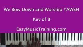 Yahweh - We Bow Down and Worship / EasyMusicTraining.com